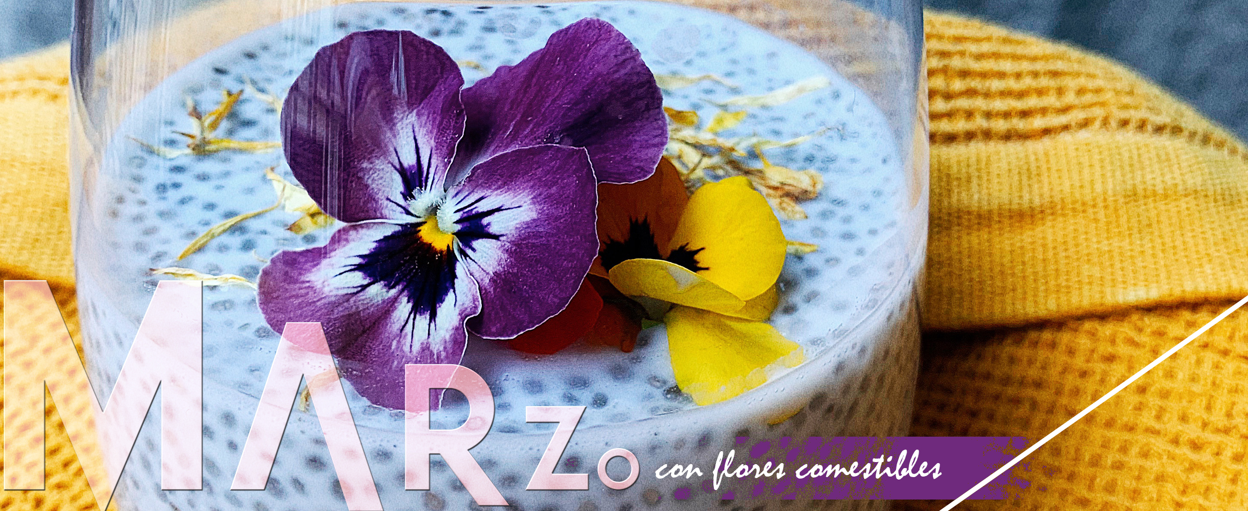 Flores comestibles Marzo
